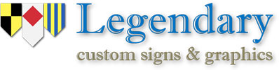 Legendary Custom Signs & Graphics