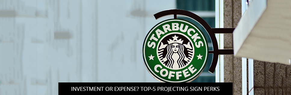Investment Or Expense? Top-5 Projecting Sign Perks